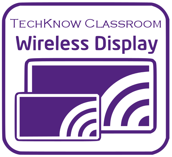 TechKnow Classroom - Wireless Display