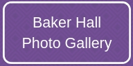 Baker Hall Photo Gallery