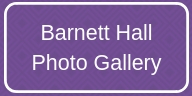 Barnett Hall Photo Gallery