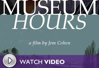Play the Museum Hours (2012) Video